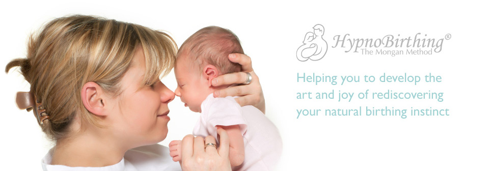 HypnoBirthing The Mongan Method. Helping you to develop the art and joy of rediscovering your natural birthing instinct